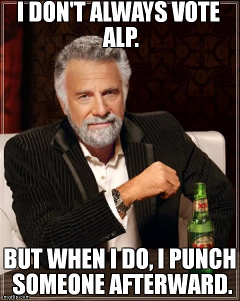 I don't always vote Labor V2